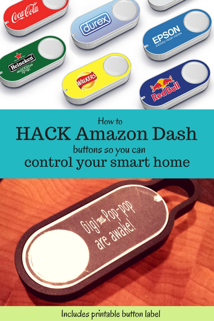 Turn a $5 Amazon Dash switch into a smart home control button